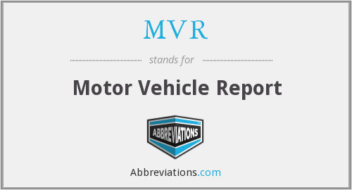 MVR - Motor Vehicle Report