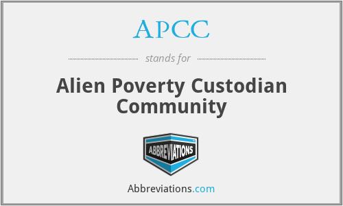 APCC - Alien Poverty Custodian Community