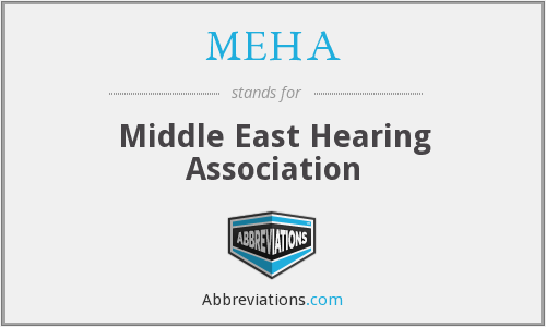What does MEHA stand for?