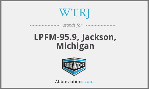 WTRJ - LPFM-95.9, Jackson, Michigan