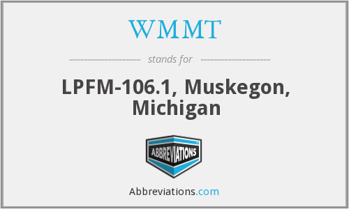 WMMT - LPFM-106.1, Muskegon, Michigan