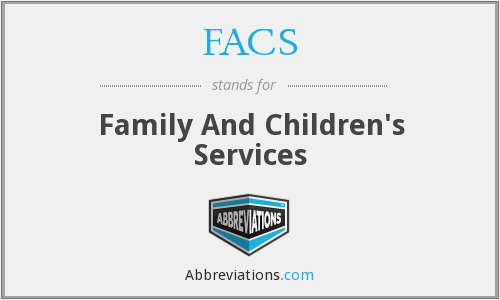 FACS - Family And Children's Services