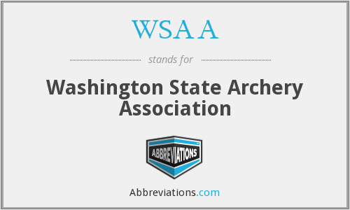 WSAA - Washington State Archery Association
