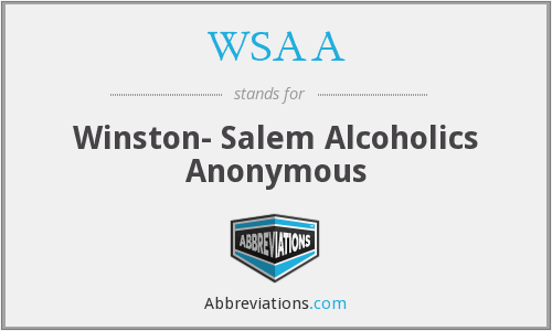 WSAA - Winston- Salem Alcoholics Anonymous