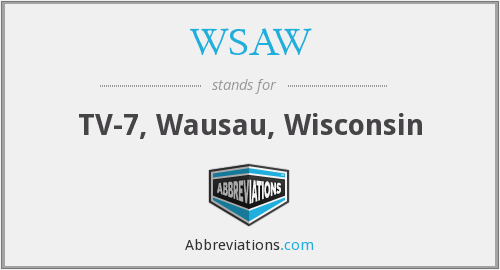 WSAW - TV-7, Wausau, Wisconsin