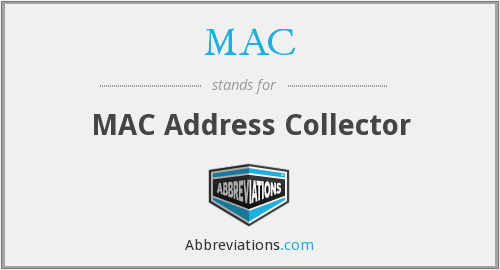 MAC - MAC Address Collector