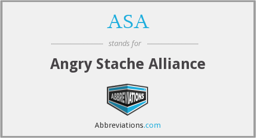 ASA - Angry Stache Alliance