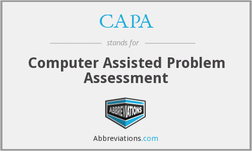 CAPA - Computer Assisted Problem Assessment