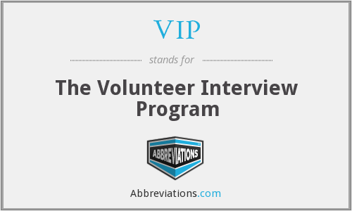 VIP - The Volunteer Interview Program