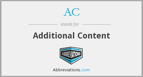 AC - Additional Content