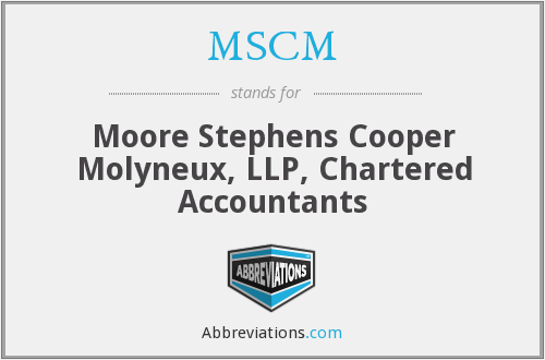 MSCM - Moore Stephens Cooper Molyneux, LLP, Chartered Accountants
