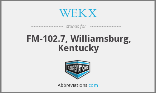 WEKX - FM-102.7, Williamsburg, Kentucky
