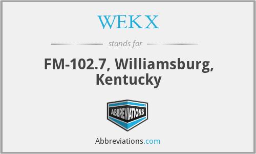 WEKX - FM-102.7, Williamsburg, Kentucky