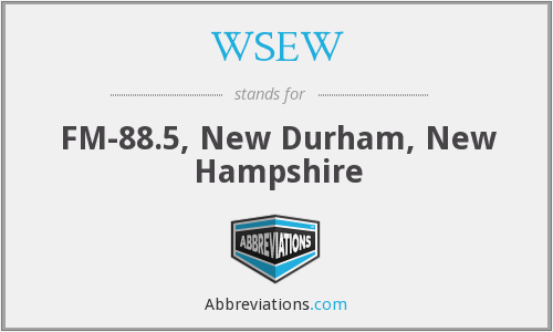 WSEW - FM-88.5, New Durham, New Hampshire