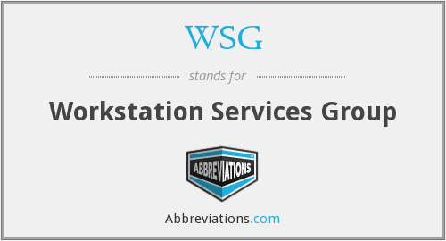 WSG - Workstation Services Group