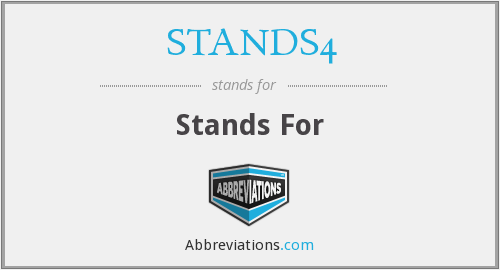 What does STANDS4 stand for?