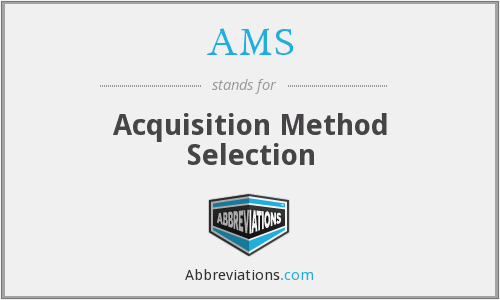 AMS - Acquisition Method Selection