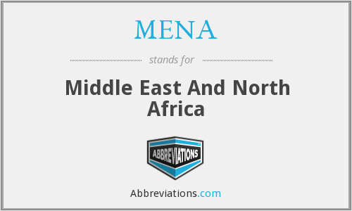 What does MENA stand for?