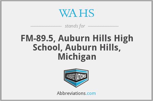 WAHS - FM-89.5, Auburn Hills High School, Auburn Hills, Michigan