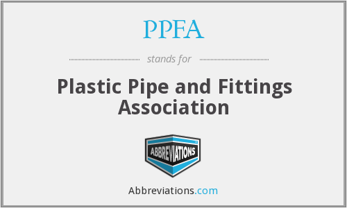 PPFA - Plastic Pipe and Fittings Association