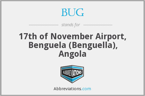 BUG - 17th of November Airport, Benguela (Benguella), Angola