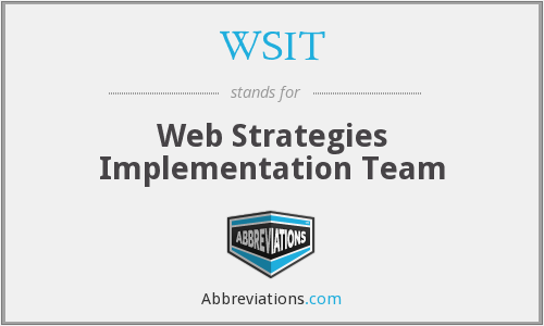WSIT - Web Strategies Implementation Team