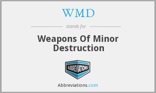 WMD - Weapons Of Minor Destruction