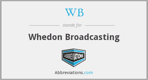 WB - Whedon Broadcasting