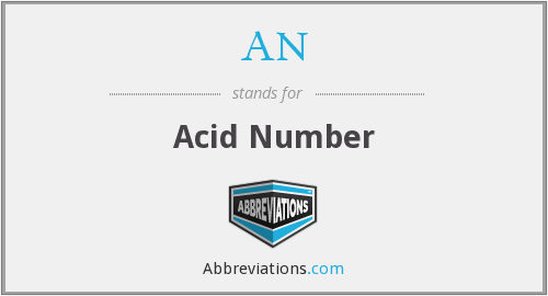 AN - Acid Number