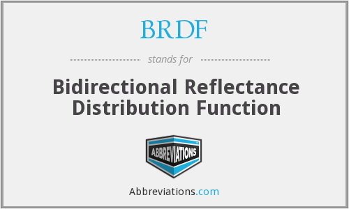 BRDF - Bidirectional Reflectance Distribution Function