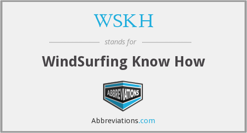 What does WSKH stand for?
