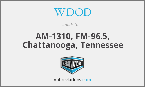 WDOD - AM-1310, FM-96.5, Chattanooga, Tennessee