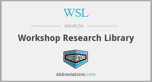 WSL - Workshop Research Library
