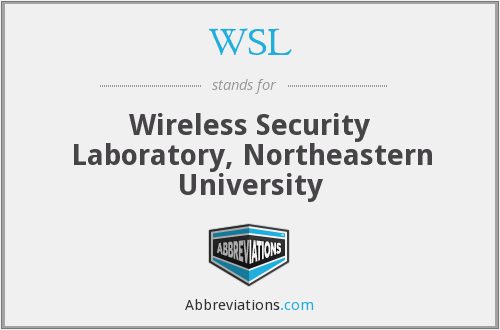 WSL - Wireless Security Laboratory, Northeastern University