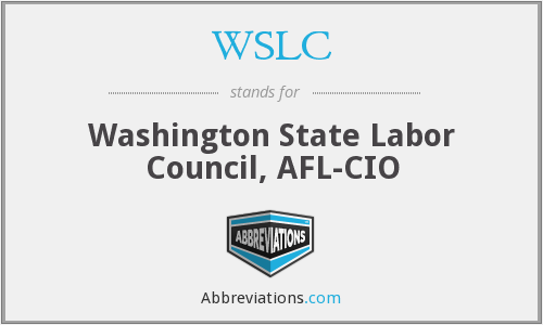 WSLC - Washington State Labor Council, AFL-CIO