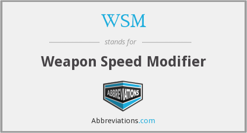 WSM - Weapon Speed Modifier