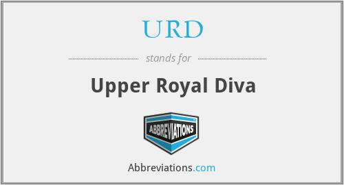 URD - Upper Royal Diva