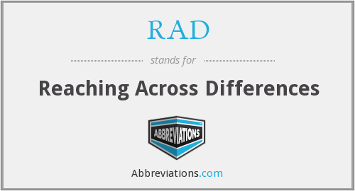 RAD - Reaching Across Differences