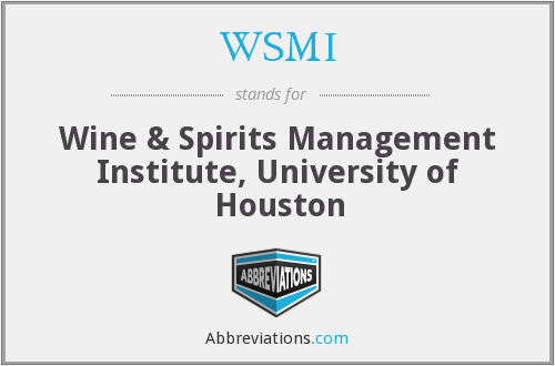 WSMI - Wine & Spirits Management Institute, University of Houston