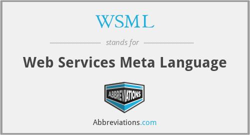 WSML - Web Services Meta Language