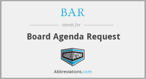 BAR - Board Agenda Request