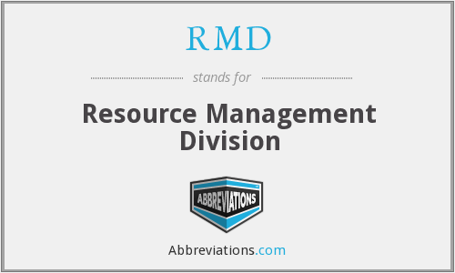 RMD - Resource Management Division