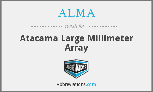 ALMA - Atacama Large Millimeter Array