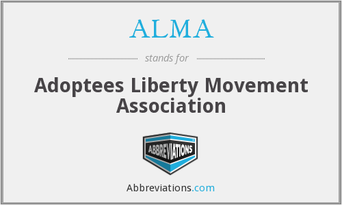 ALMA - Adoptees Liberty Movement Association