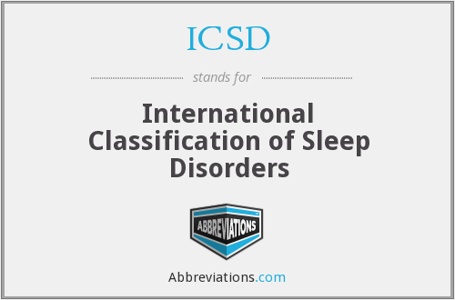 ICSD - International Classification of Sleep Disorders