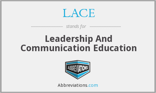 LACE - Leadership And Communication Education