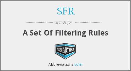 SFR - A Set Of Filtering Rules