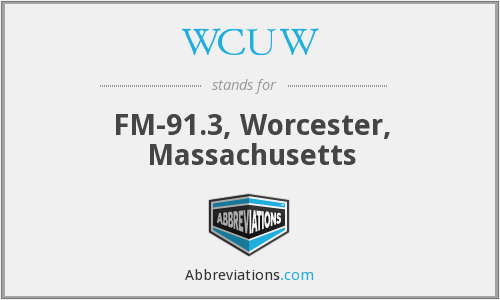 WCUW - FM-91.3, Worcester, Massachusetts