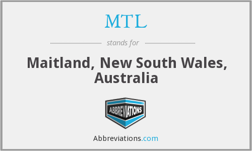 MTL - Maitland, New South Wales, Australia