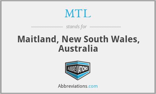 MTL - Maitland, New South Wales, Australia